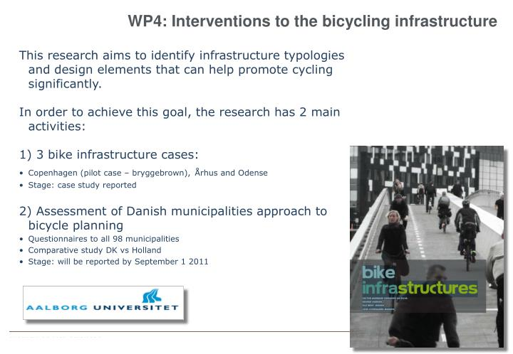 WP4: Interventions to the bicycling infrastructure