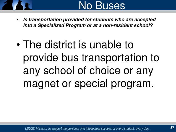 No Buses