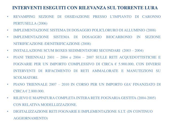 INTERVENTI ESEGUITI CON RILEVANZA SUL TORRENTE LURA