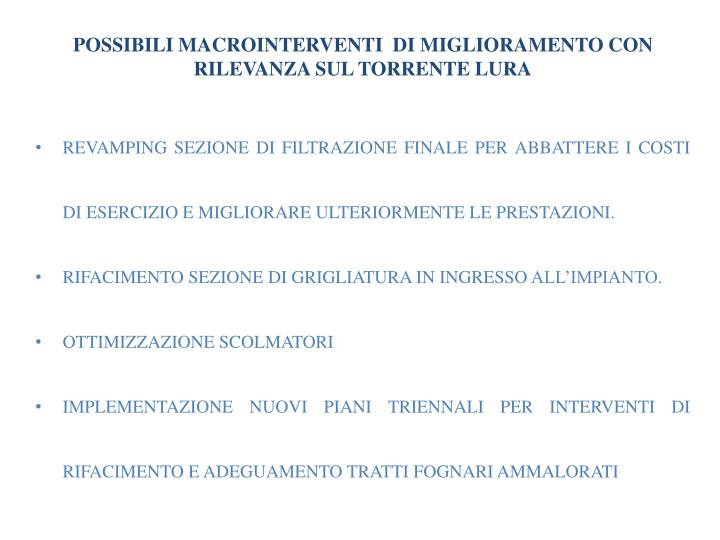 POSSIBILI MACROINTERVENTI  DI MIGLIORAMENTO CON RILEVANZA SUL TORRENTE LURA