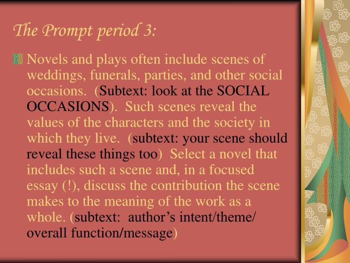 The prompt period 3