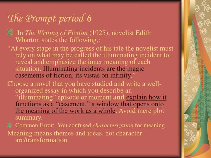 The Prompt period 6