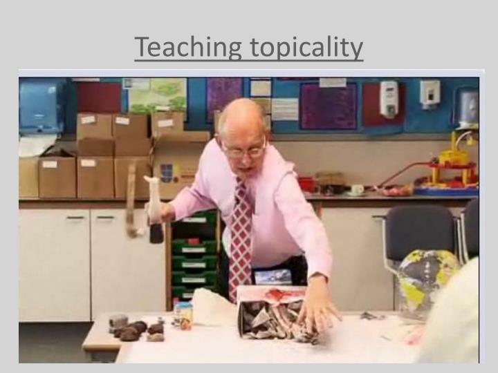 Teaching topicality