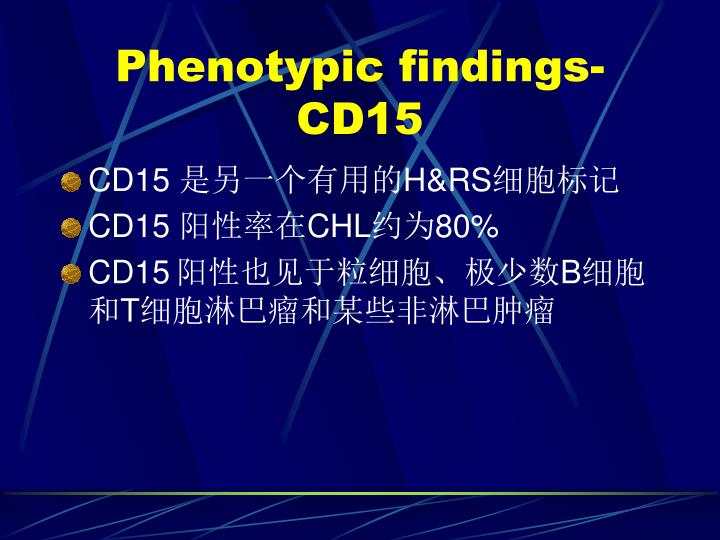 Phenotypic findings-CD15