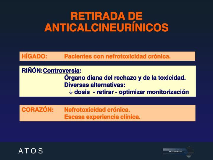 RETIRADA DE ANTICALCINEURÍNICOS
