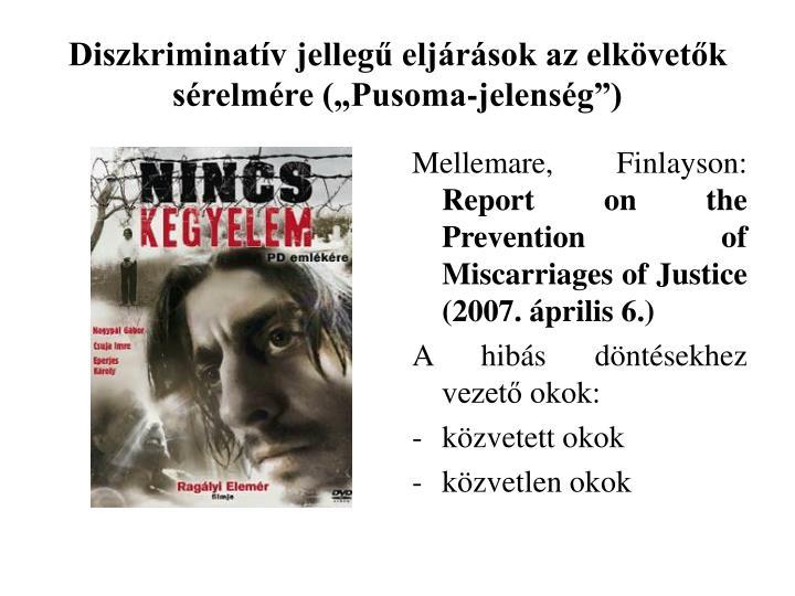 """Diszkriminatív jellegű eljárások az elkövetők sérelmére (""""Pusoma-jelenség"""")"""