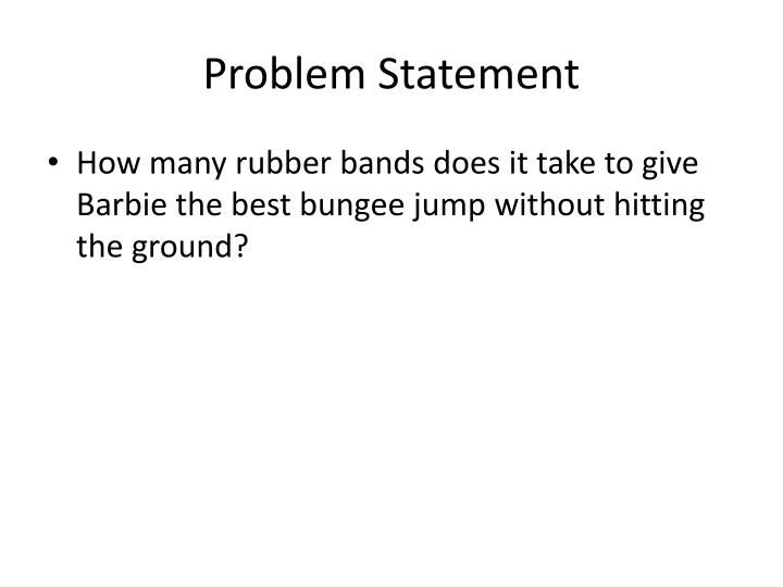 Ppt Barbie Bungee Jumping Lab Powerpoint Presentation