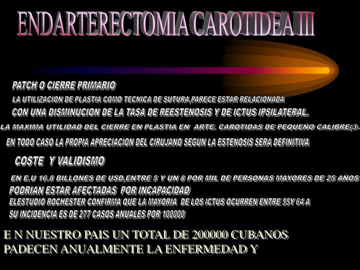 ENDARTERECTOMIA CAROTIDEA III