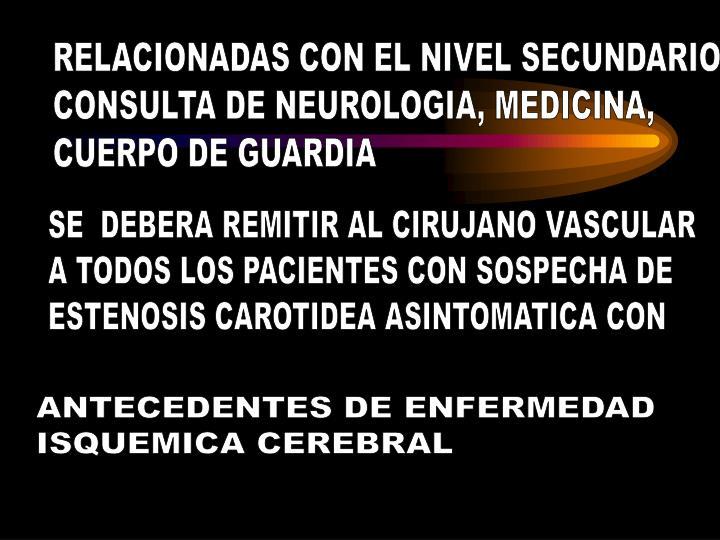 RELACIONADAS CON EL NIVEL SECUNDARIO