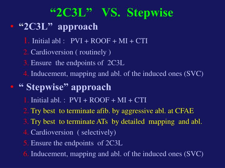 """2C3L""   VS.  Stepwise"