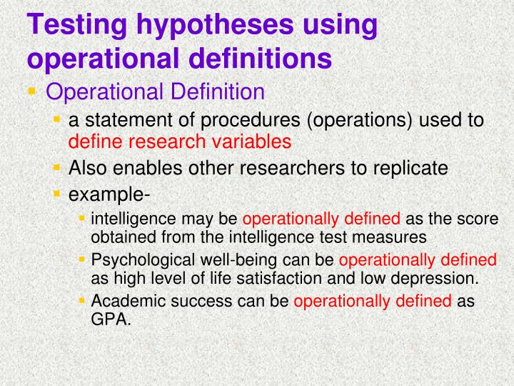 Testing hypotheses using operational definitions