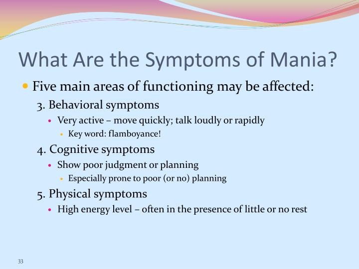 What Are the Symptoms of Mania?
