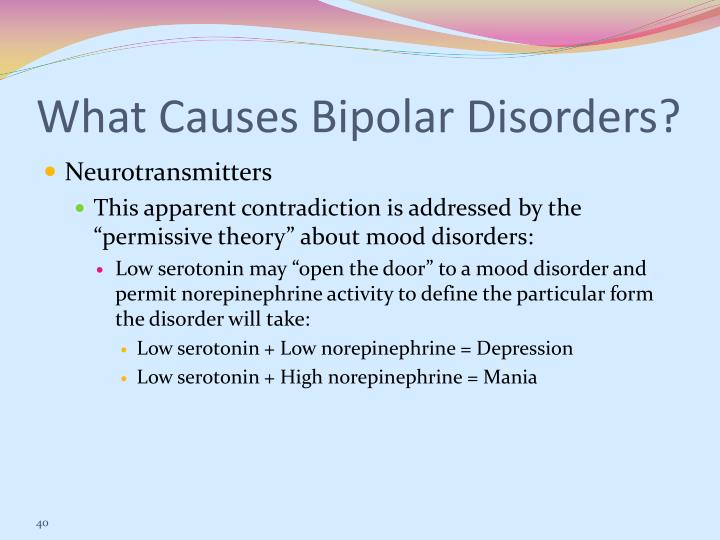 What Causes Bipolar Disorders?