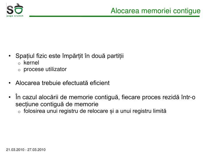 Alocarea memoriei contigue