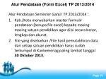 alur pendataan form excel tp 2013 2014