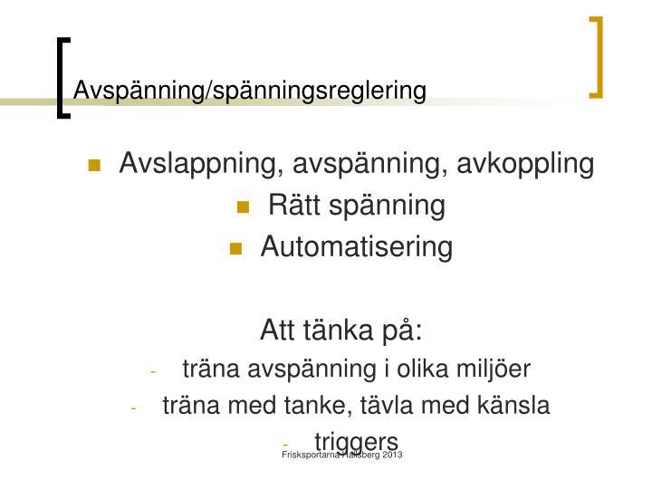 Avspänning/spänningsreglering