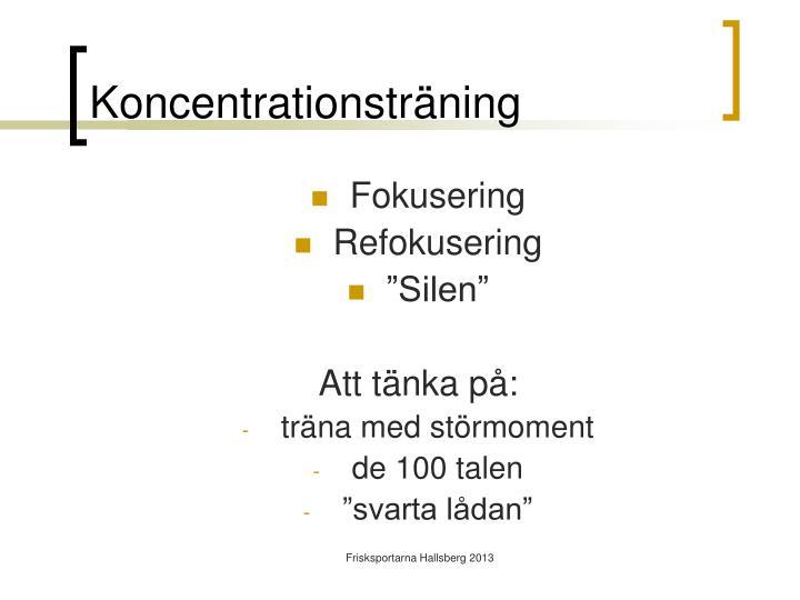 Koncentrationsträning