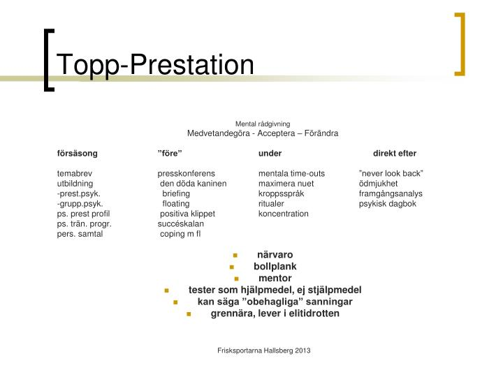 Topp-Prestation