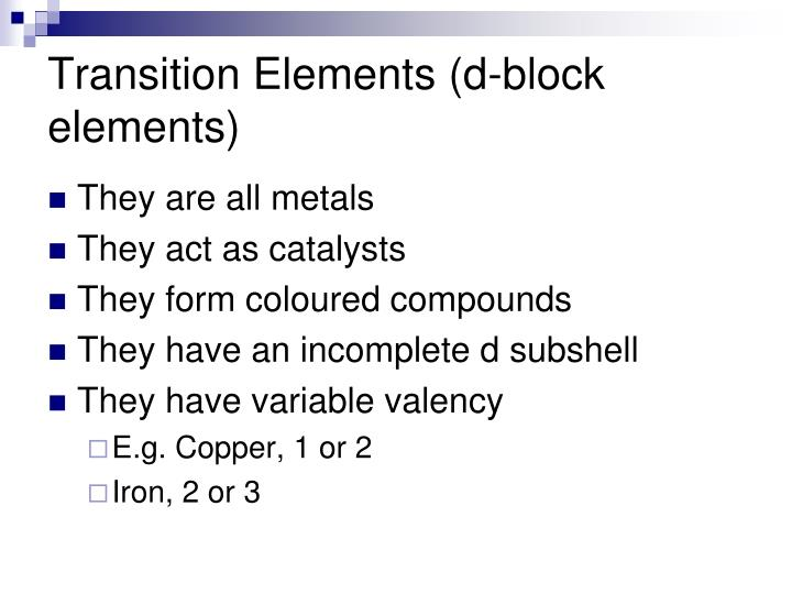 Transition Elements (d-block elements)