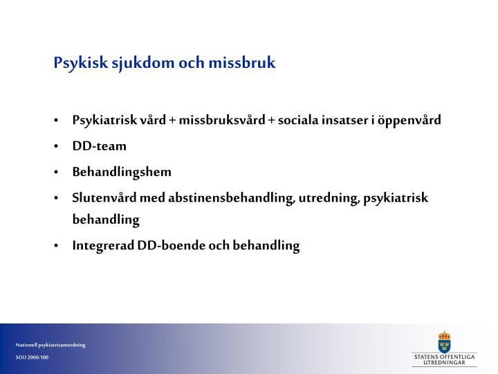 Psykisk sjukdom och missbruk