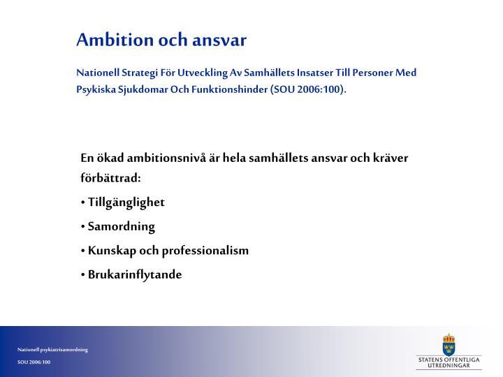 Ambition och ansvar