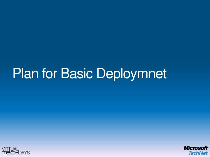 Plan for Basic Deploymnet