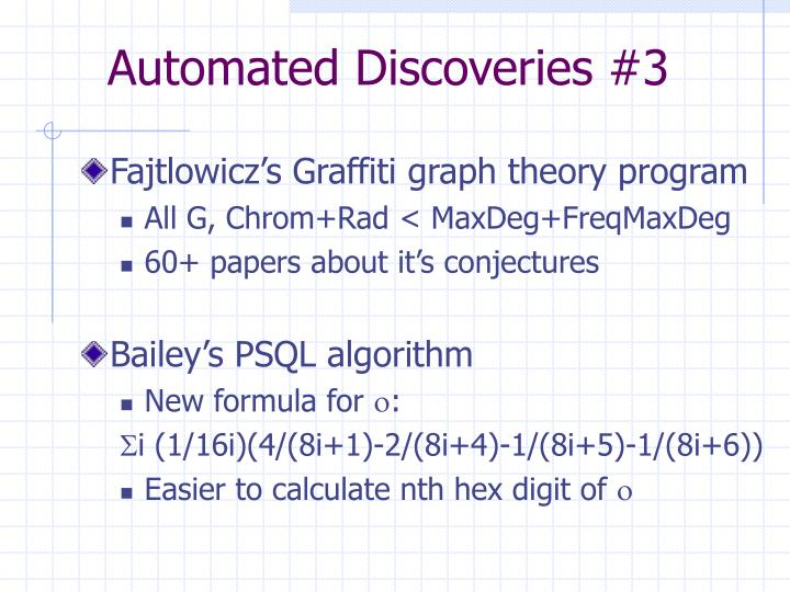 Automated Discoveries #3