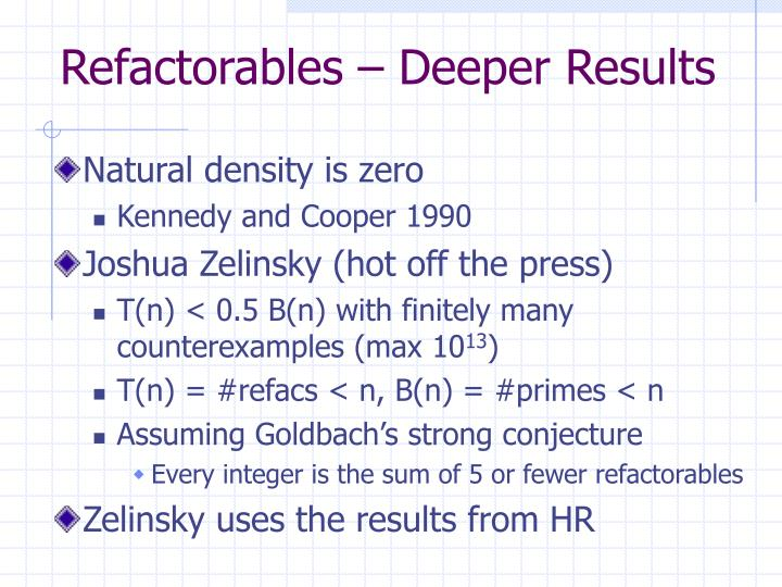 Refactorables – Deeper Results