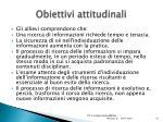 obiettivi attitudinali