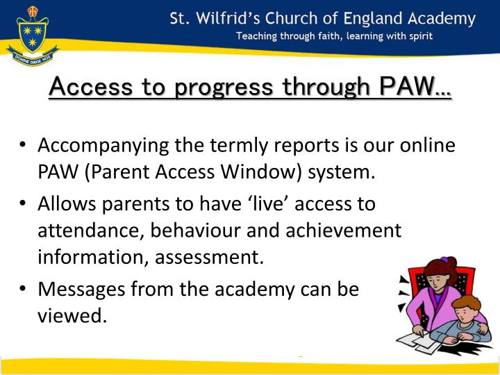 Access to progress through PAW...
