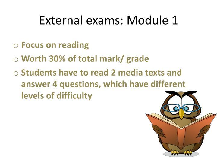 External exams: Module 1