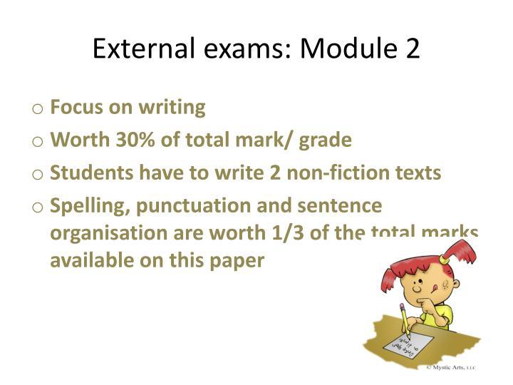 External exams: Module 2