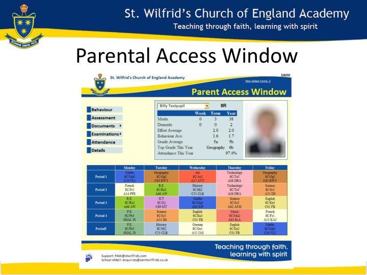 Parental Access Window