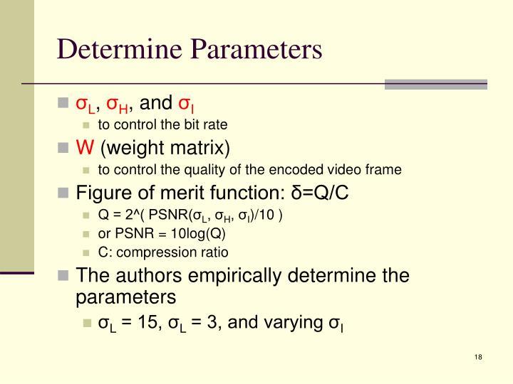 Determine Parameters