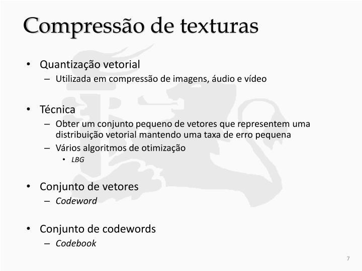 Compressão de texturas
