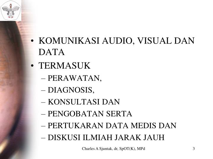 KOMUNIKASI AUDIO, VISUAL DAN DATA