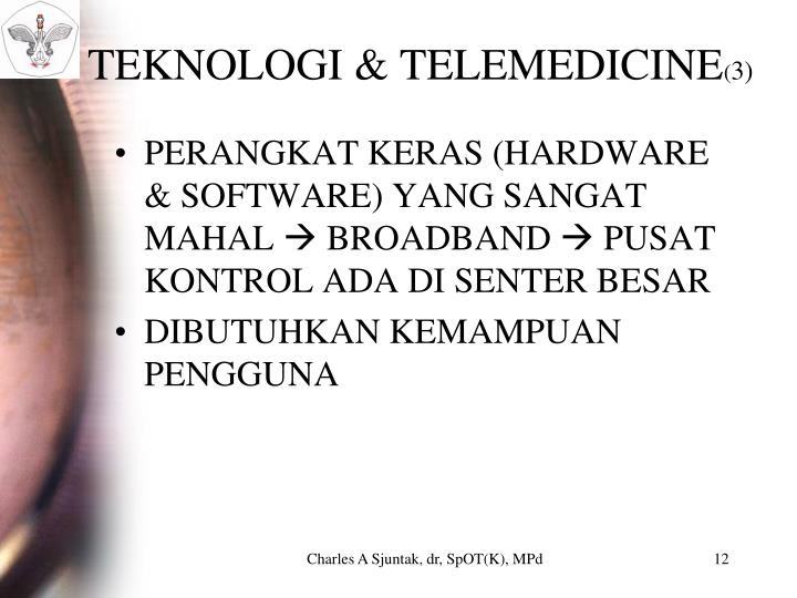 TEKNOLOGI & TELEMEDICINE