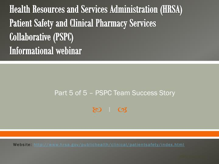 Part 5 of 5 pspc team success story