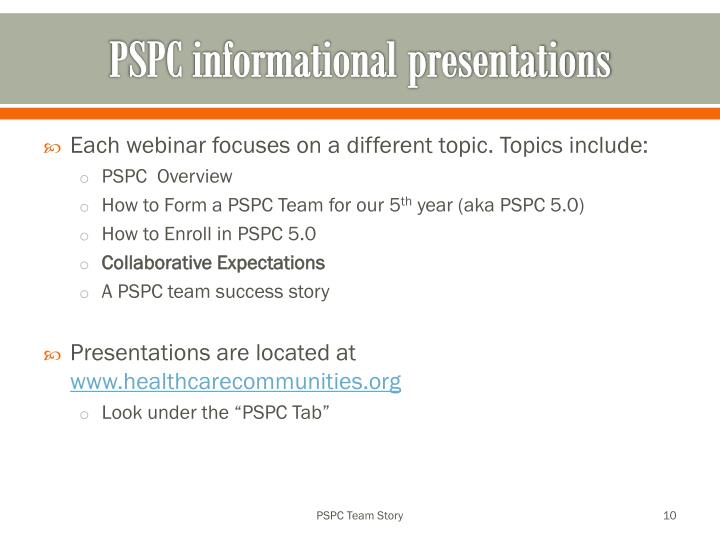 PSPC informational presentations