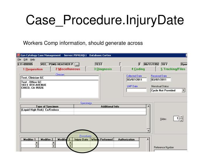 Case_Procedure.InjuryDate