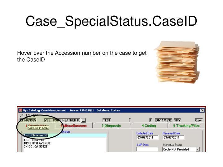 Case_SpecialStatus.CaseID