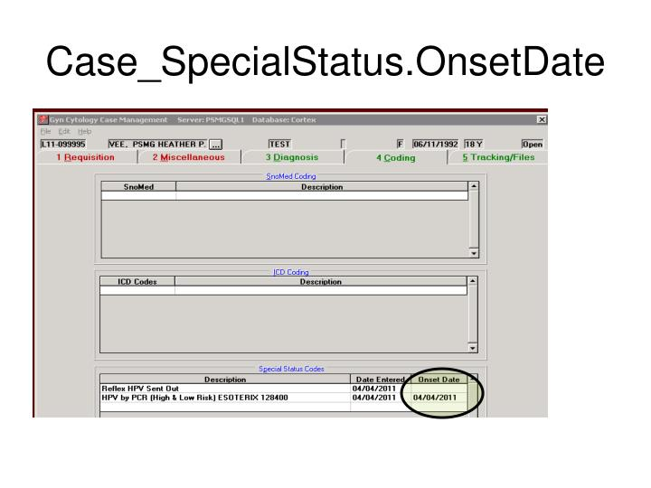 Case_SpecialStatus.OnsetDate