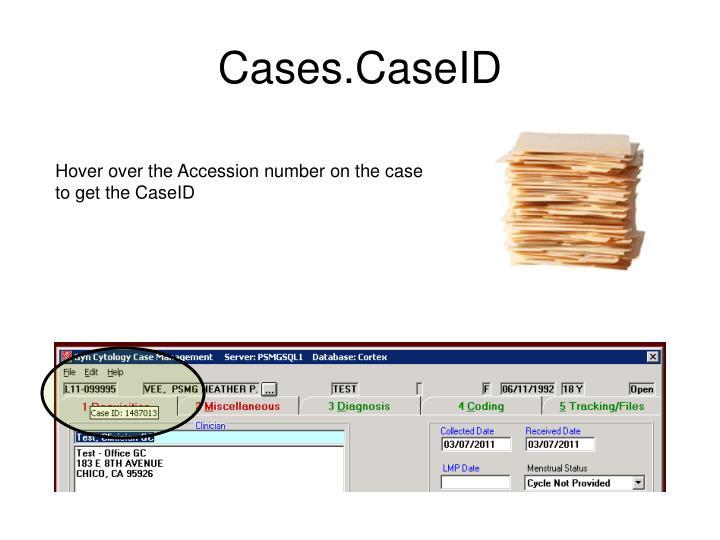Cases.CaseID