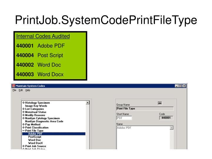 PrintJob.SystemCodePrintFileType