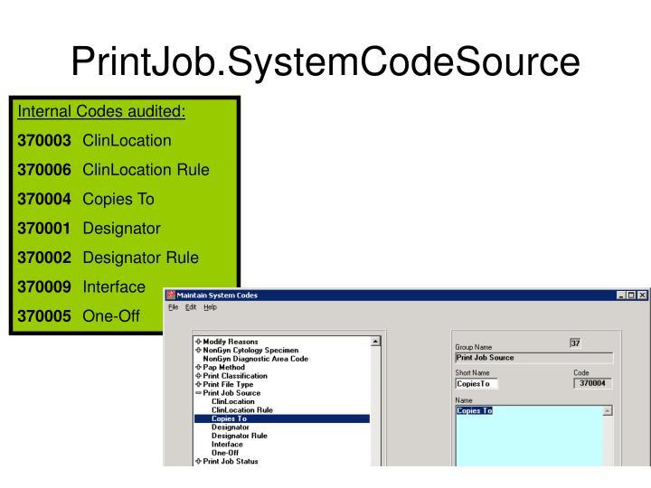 PrintJob.SystemCodeSource