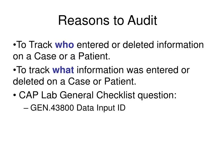 Reasons to Audit