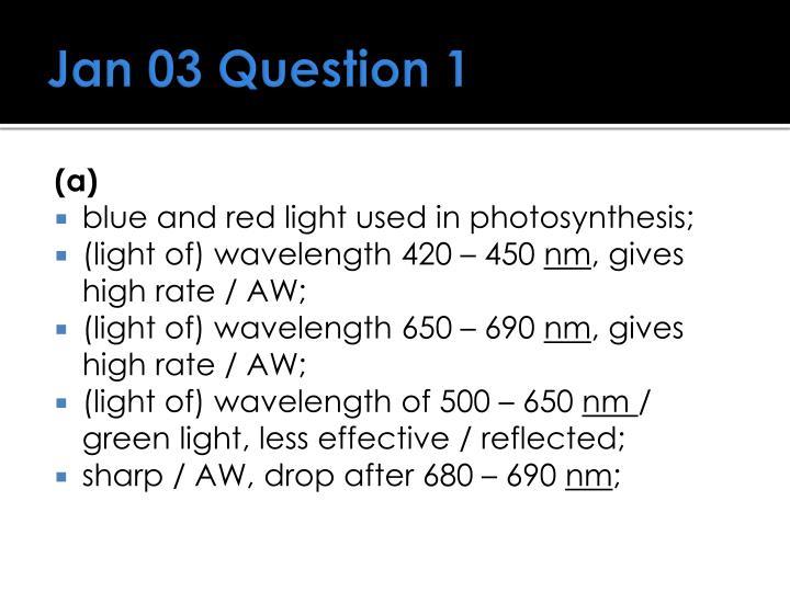 Jan 03 Question 1