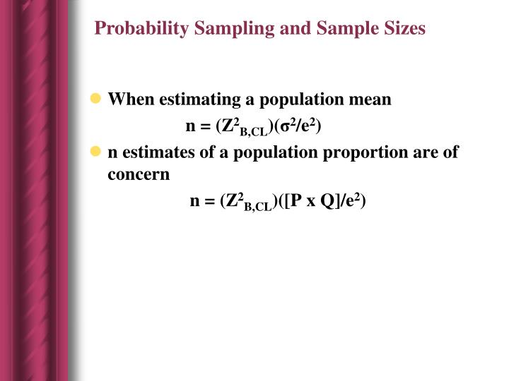 Probability Sampling and Sample Sizes