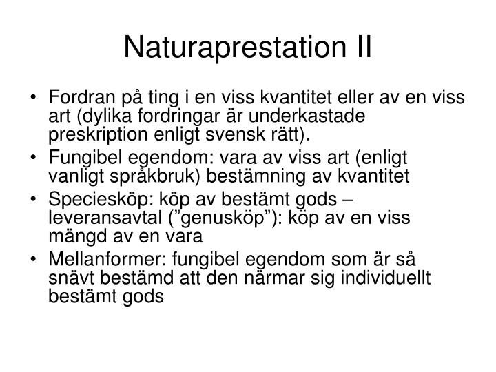 Naturaprestation II