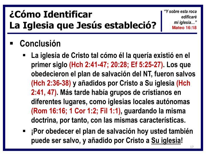 ¿Cómo Identificar                                                           La Iglesia que Jesús estableció?